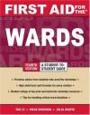 First Aid for the® Wards: Fourth Edition (First Aid Series) - Tao Le, Vikas Bhushan, Julia Skapik