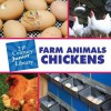 Farm Animals: Chickens - Cecilia Minden