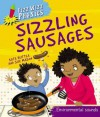 Sizzling Sausages - Kate Ruttle