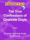 Shmoop Literature Guide: The True Confessions of Charlotte Doyle - Shmoop