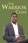 The Warrior Class - Charles Thornton