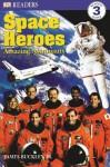 Space Heroes: Amazing Astronauts - James Buckley Jr.