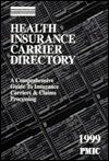 Health Insurance Carrier Directory 1999: Coder's Choice - Kathryn M. Swanson, James B. Davis