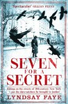 Seven for a Secret - Lyndsay Faye