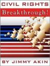 Civil Rights Breakthrough! - Jimmy Akin