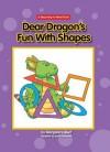 Dear Dragon's Fun with Shapes - Margaret Hillert, Schimmell David