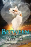 Between - Mary Ting