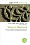 Basmachi Movement - Frederic P. Miller, Agnes F. Vandome, John McBrewster