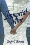Immortal Mine - Cindy C. Bennett