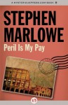 Peril Is My Pay (The Chester Drum Mysteries) - Stephen Marlowe