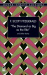 The Diamond as Big as the Ritz, and Other Stories - F. Scott Fitzgerald