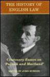 """The History of English Law: Centenary Essays on """"Pollock and Maitland"""" - John Hudson"""