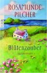Blütenzauber[Erzählungen] - Rosamunde Pilcher