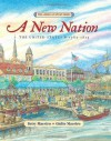 A New Nation: The United States: 1783-1815 (American Story) - Betsy Maestro, Giulio Maestro
