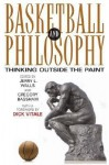 Basketball and Philosophy: Thinking Outside the Paint - Jerry L. Walls, Gregory Bassham