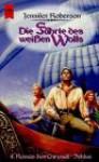 Die Fährte des weißen Wolfs - Jennifer Roberson, Karin König