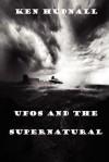 UFOs and the Supernatural - Ken Hudnall