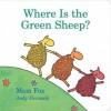 Where Is the Green Sheep? - Judy Horacek, Mem Fox