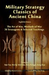 Military Strategy Classics of Ancient China - English & Chinese: The Art of War, Methods of War, 36 Stratagems & Selected Teachings - Shawn Conners