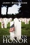 Forgotten Honor: A Story of International Suspense, Murder, and Romance - Jerry Snodgrass