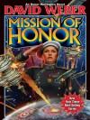 Mission of Honor (Honor Harrington) - David Weber
