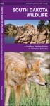South Dakota Wildlife: A Folding Pocket Guide to Familiar Species - James Kavanagh, Raymond Leung