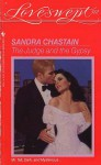 The Judge and the Gypsy - Sandra Chastain