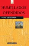 Humillados y Ofendidos - Fyodor Dostoyevsky