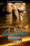 A Need for Heroes (The Triple Towers Book 3) - James Cox