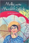 Molly and the Muslim Stick (Macmillan Caribbean Writers) - David Dabydeen