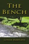 The Bench - Linda Rawlins