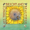 All Things Bright and Beautiful - Cecil F. Alexander, Anna Vojtech