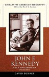 John F. Kennedy and a New Generation (3rd Edition) - David Burner