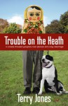 Trouble on the Heath - hilarious story from Monty Python star, Terry Jones (Quick Reads) - Terry Jones