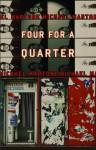 Four for a Quarter: Fictions - Michael Martone