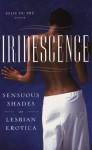Iridescence: Sensuous Shades of Lesbian Erotica - Jolie du Pre, Cheyenne Blue