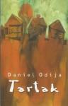 Tartak - Daniel Odija