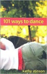 101 Ways to Dance - Kathy Stinson