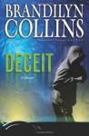 Deceit: A Novel - Brandilyn Collins