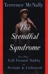 The Stendhal Syndrome: Two Plays: Full Frontal Nudity and Prelude and Liebestod - Terrence McNally
