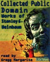 Collected Public Domain Works of Stanley G. Weinbaum - Stanley G. Weinbaum, Gregg Margarite