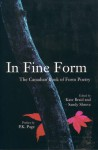 In Fine Form: The Canadian Book of Form Poetry - Kate Braid, Sandy Shreve, P.K. Page