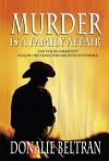 Murder Is A Family Affair - Donalie Beltran