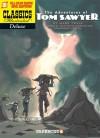 The Adventures of Tom Sawyer (Graphic Novel 4) - Jean-David Morvan, Frédérique Voulyzé, Severine LeFebvre, Mark Twain