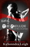 The Prelude (A Musical Interlude Novel) - KaSonndra Leigh