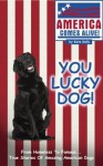 You Lucky Dog! - Kate Kelly