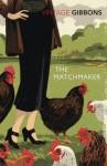 The Matchmaker (Vintage Classics) - Stella Gibbons