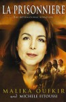 La Prisonniere - Malika Oufkir, Michèle Fitoussi