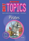 Pirates (Hot Topics) - Peter Riley