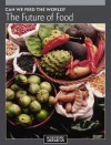 Can We Feed the World?: The Future of Food - Editors of Scientific American Magazine